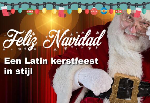 Feliz Navidad – Een Latin kerstfeest in stijl