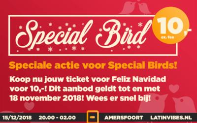 Special Bird opgelet! Speciale actie voor Family & Friends